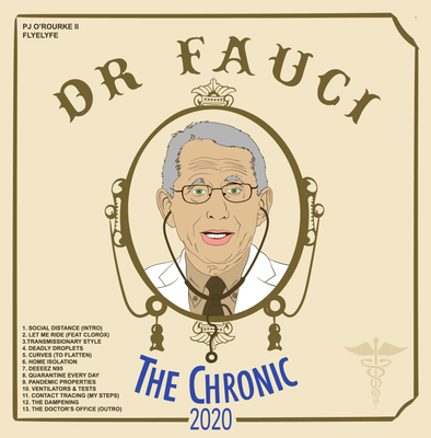 "Dr. Fauci's ""The Chronic 2020"" print"