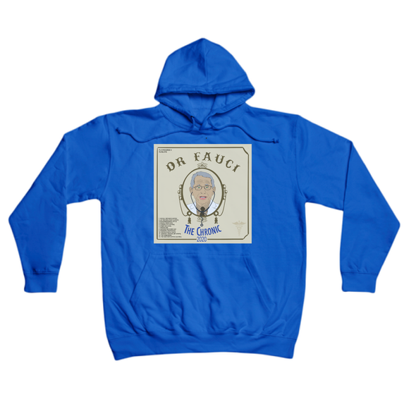 "Dr. Fauci's ""The Chronic 2020"" royal hoody"