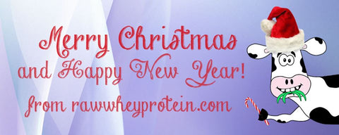 Wishing all of you a Happy and Healthy Holidays from RawWheyProtein.com!