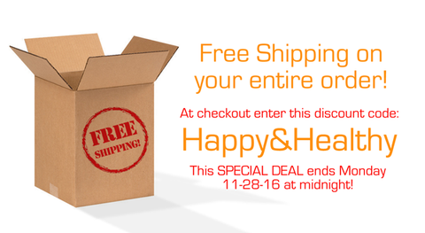 Enter coupon code: Happy&Healthy at checkout for FREE SHIPPING!