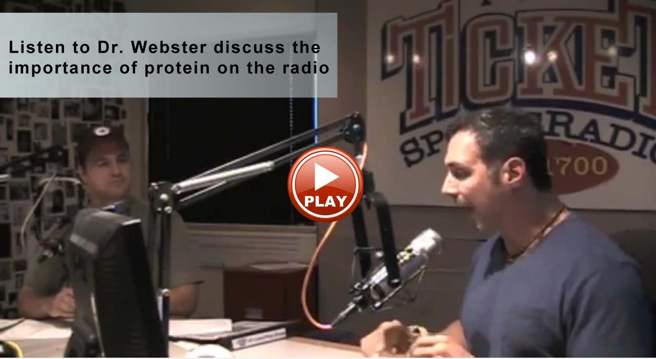 Dr. Webster discusses the importance of protein on the radio.