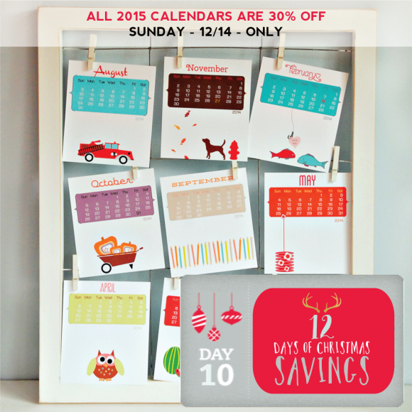 Day 10 - 30% OFF ALL 2015 Calendars Starts Now
