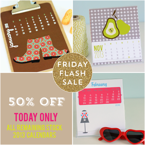 Flash Friday Sale - ALL 2013 Calendars
