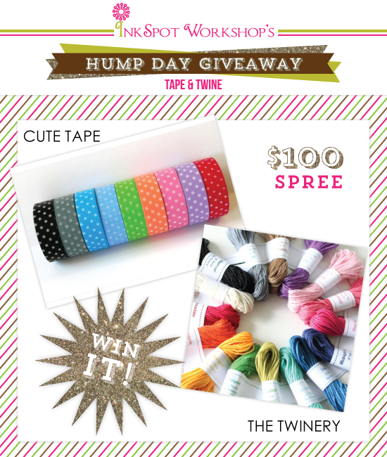 Hump Day Giveaway - Tape & Twine