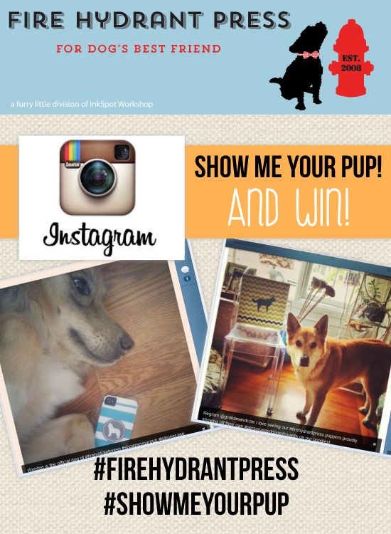 Instagram - Show Me Your Pup and WIN!