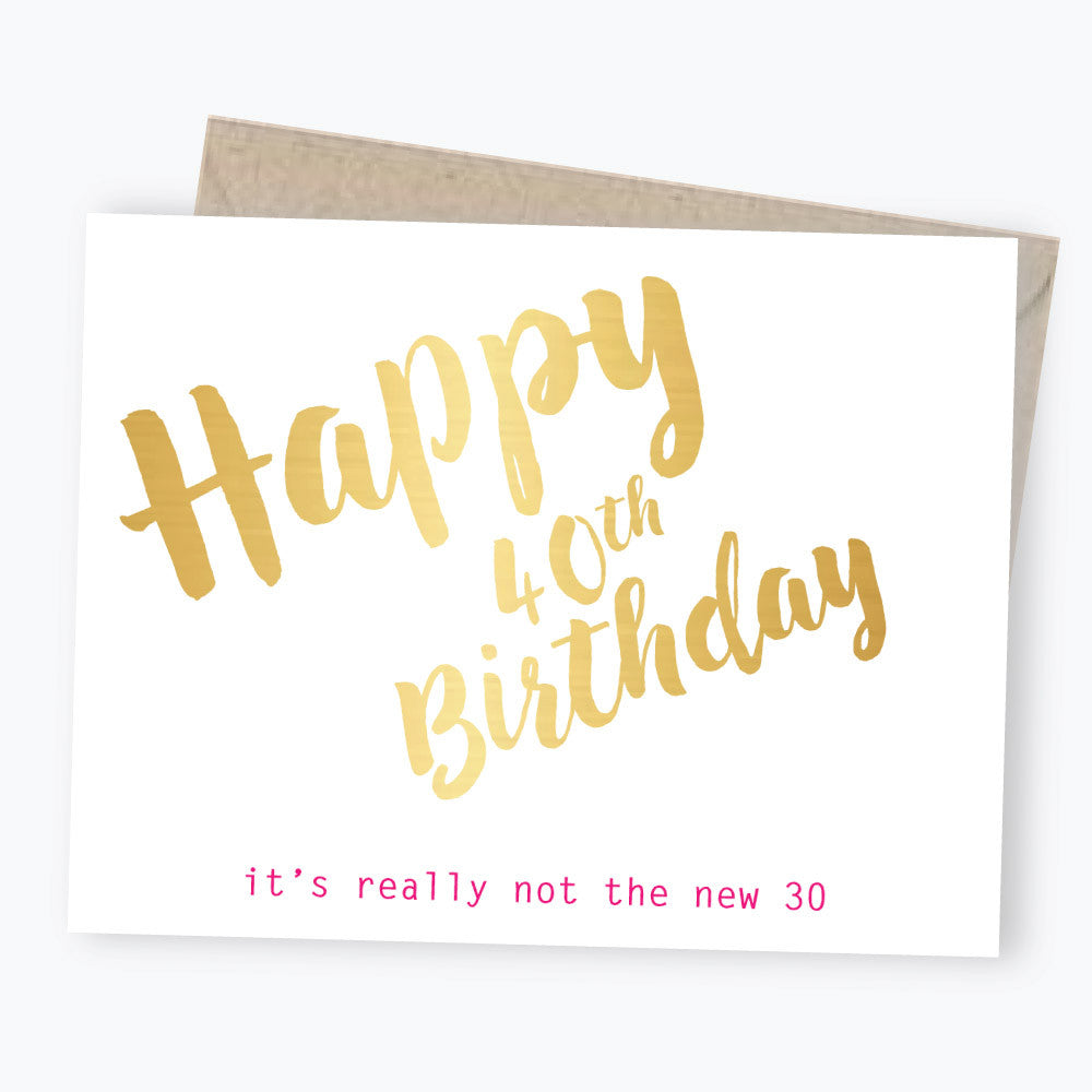 40th birthday card in gold foil