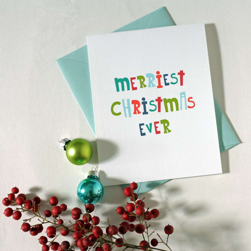 Merriest Christmas Ever Card