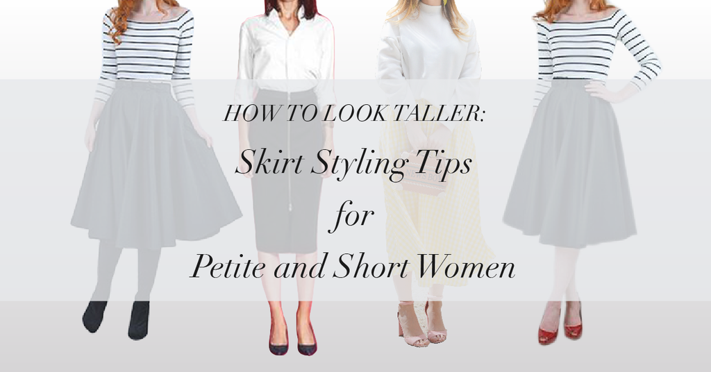 f222d3bf814 How to Look Taller  Style Tips Every Petite Woman Should Know — Skirt