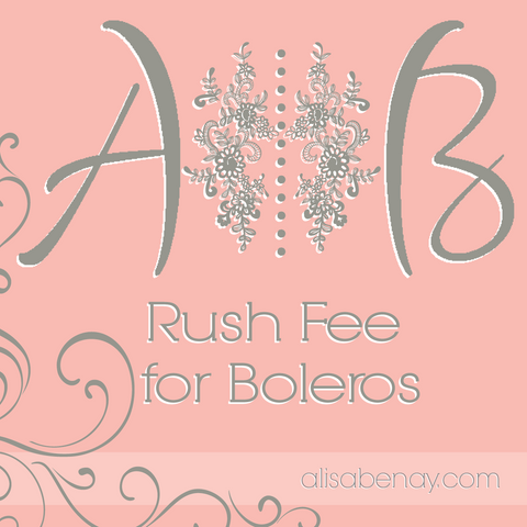 Rush Fees for Boleros