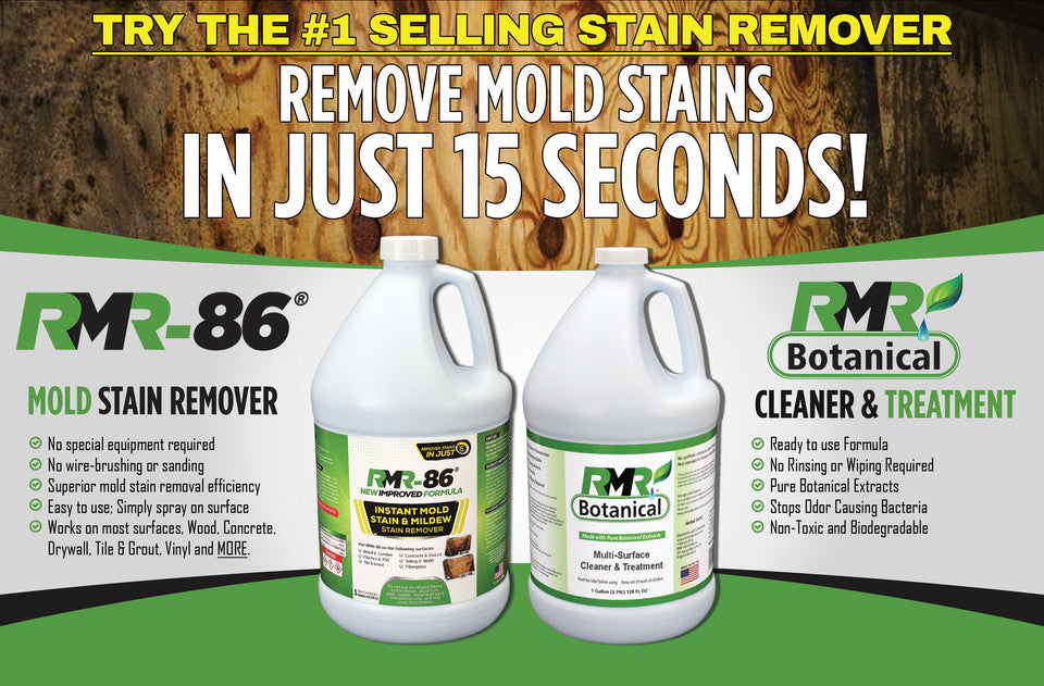 The Fastest Mold Stain Remover- RMR-86® Removes stains in 15 seconds.