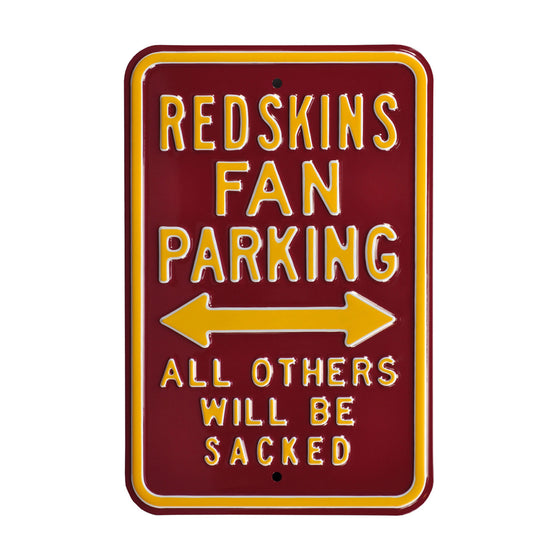 Washington Redskins Steel Parking Sign-ALL OTHERS WILL BE SACKED