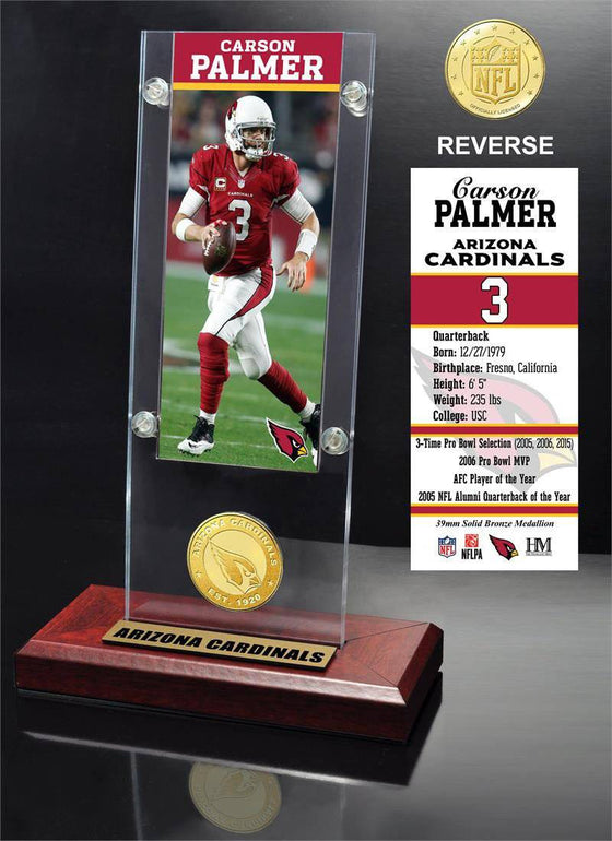 Arizona Cardinals Carson Palmer Ticket & Bronze Coin Ticket Acrylic (HM) - 757 Sports Collectibles