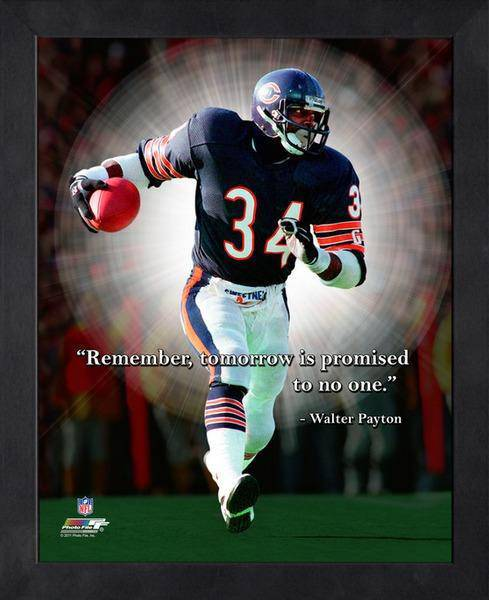NFL Chicago Bears Walter Payton Framed 11x14 Pro Quotes Tomorrow