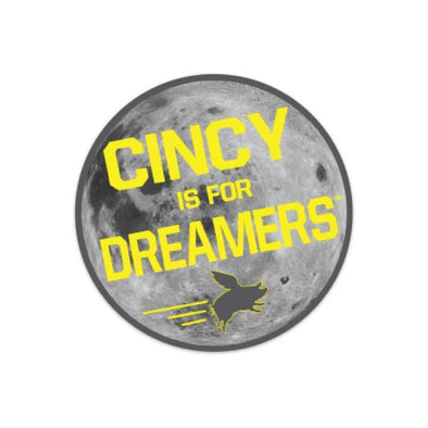 The Rivertown Inkery Sticker Cincy Is For Dreamers Sticker