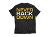 Dedicated Shirt Never Back Down back