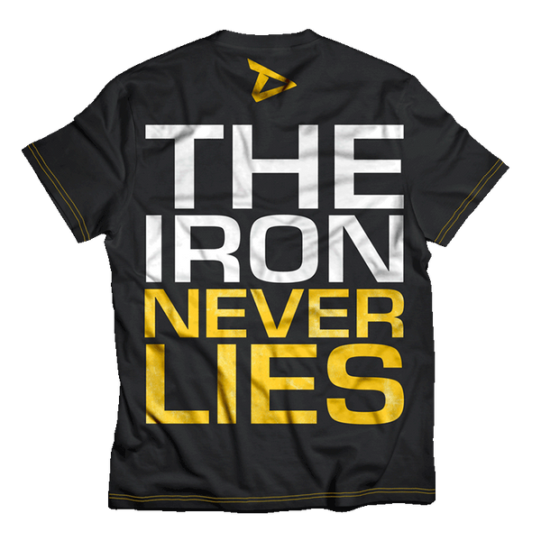 Dedicated T-Shirt The Iron Never Lies Back
