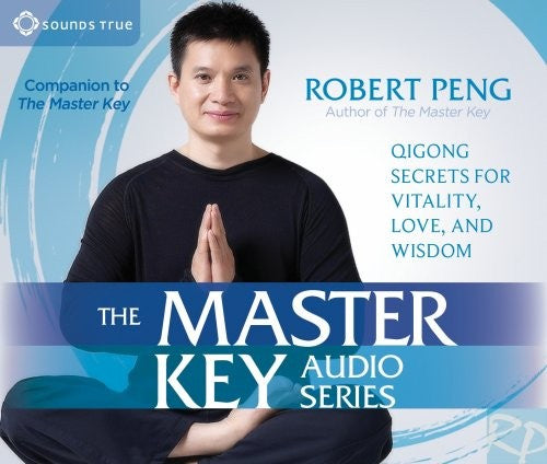 The Master Key Audio Series by Robert Peng