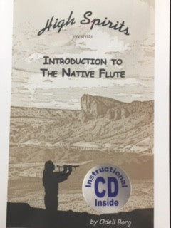 Introduction to the Native Flute by Odell Berg