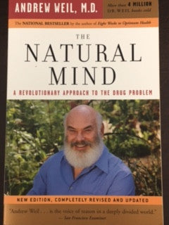 The Natural Mind - Andrew Weil MD