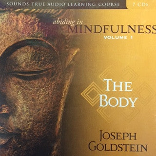 Mindfulness: Volume 1 - The Body - Joseph Goldstein