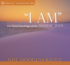 """I Am"" - Neil Douglas-Klotz"