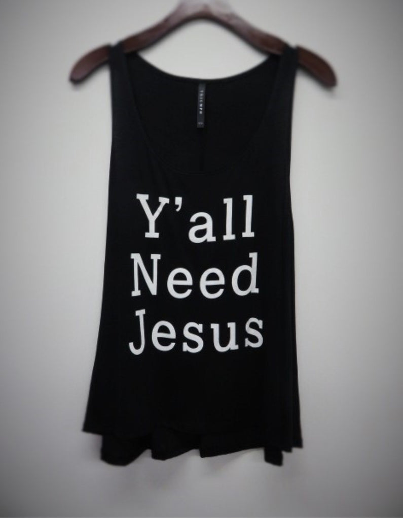 Y'all Need Jesus Tank Top Black - Tilted Halo Boutique