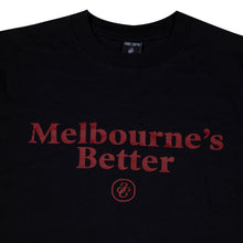 Load image into Gallery viewer, Melbourne's Better T-Shirt Black