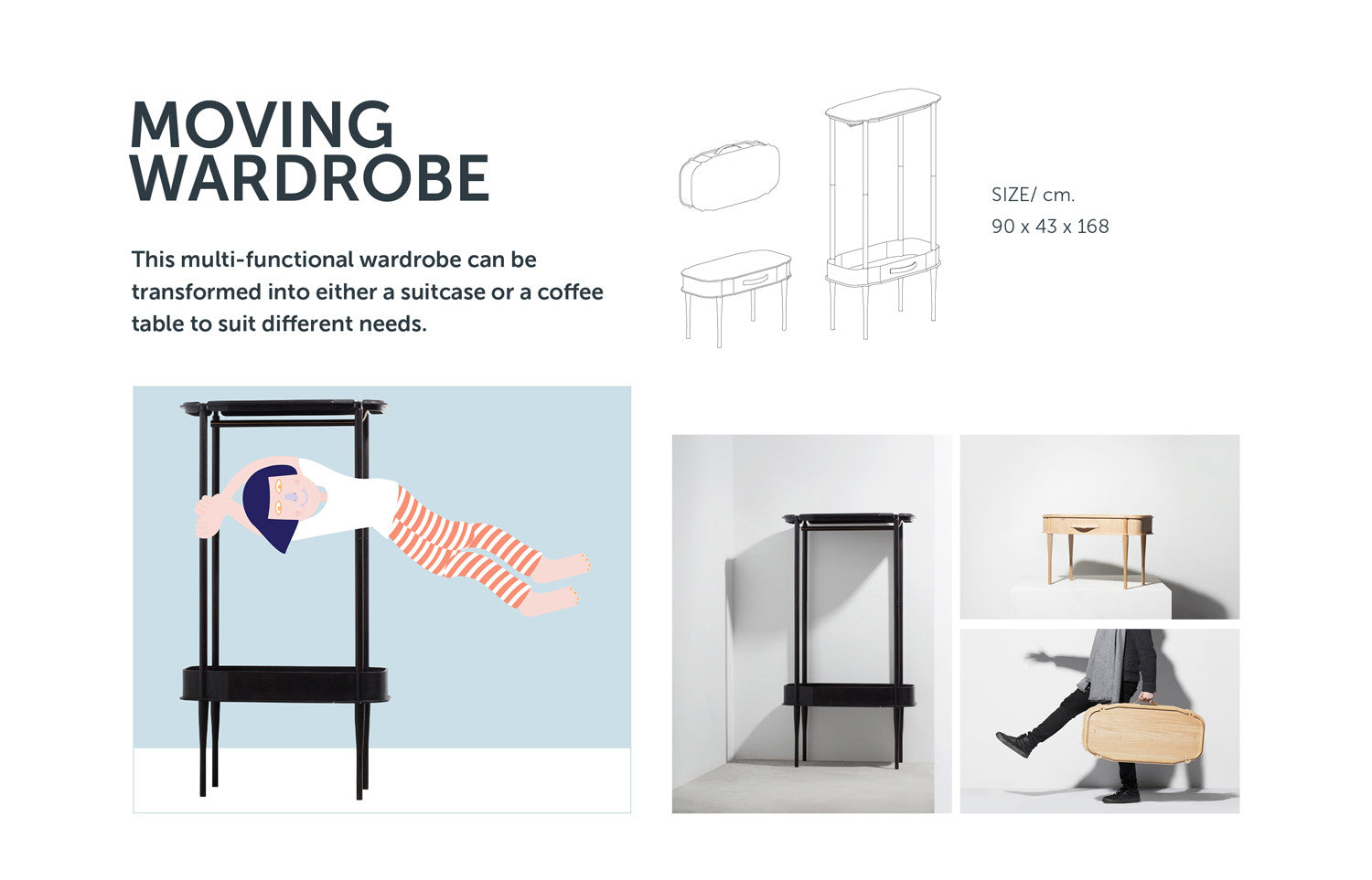 Moving Wardrobe from Stretch Your Mind furniture collection by ziinlife