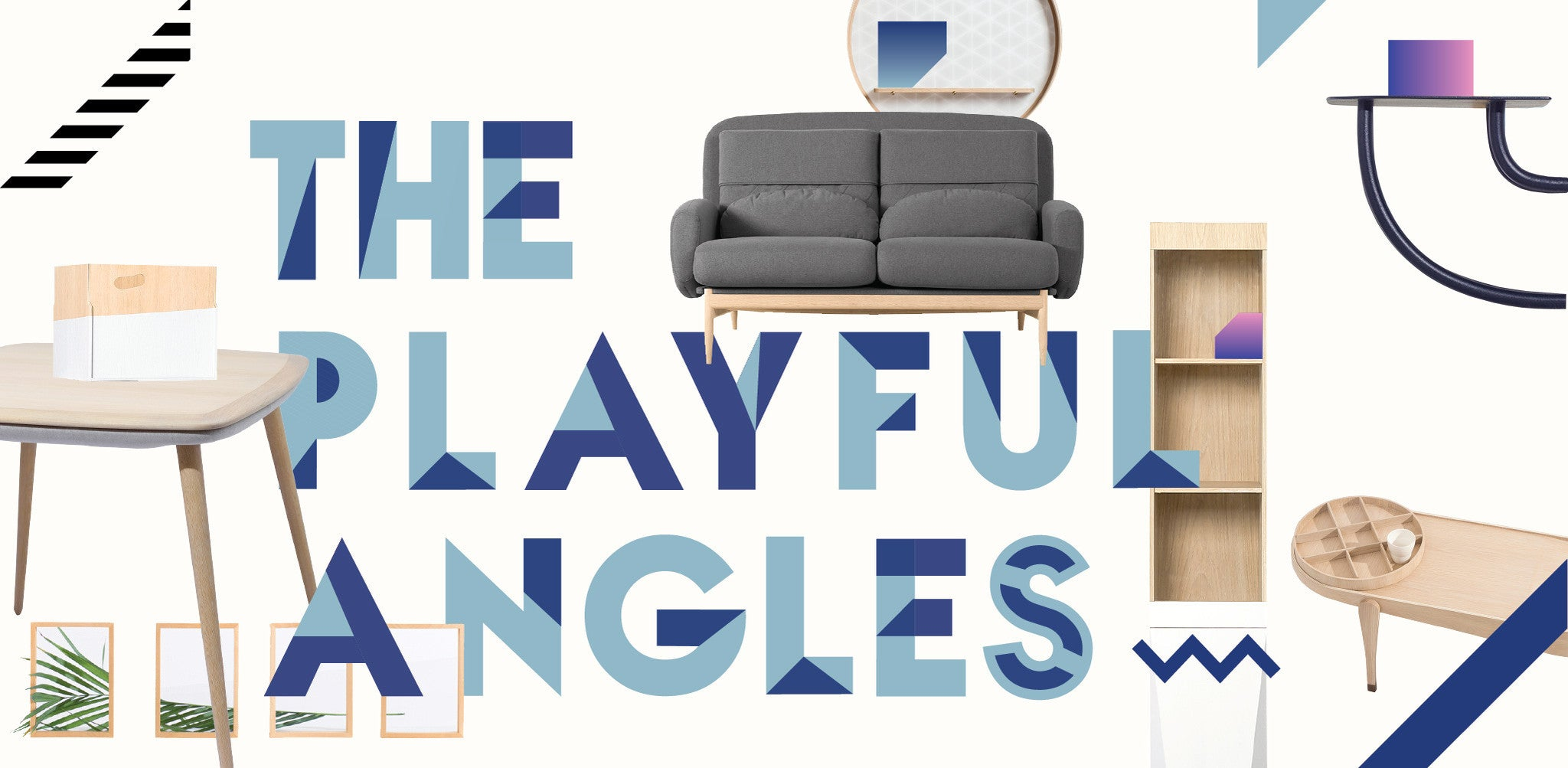 Playful Angles furniture collection by ziinlife