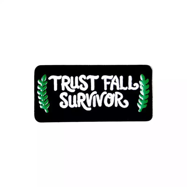 Trust Fall Survivor Pin