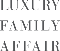 LUXURY FAMILY AFFAIR