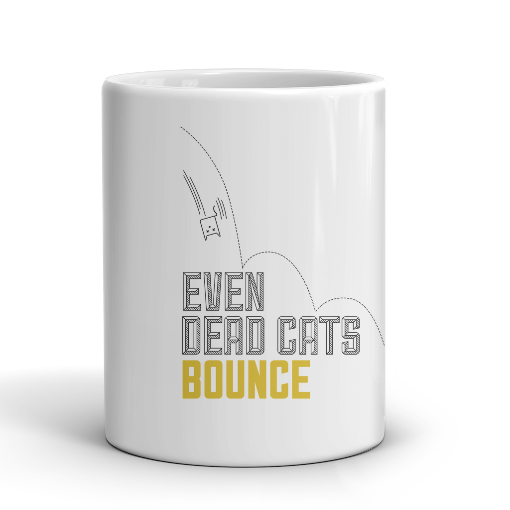 EVEN DEAD CATS BOUNCE (WHITE) - QUOTATIUM - 1
