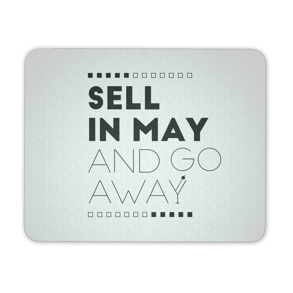 Sell in May and go away (White) - QUOTATIUM