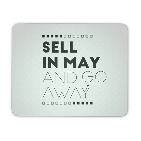 Sell in May and go away (White)