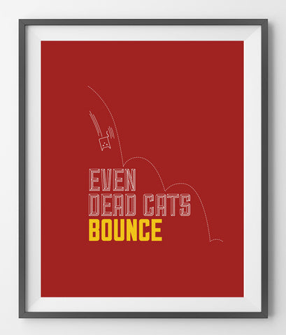 EVEN DEAD CATS BOUNCE - QUOTATIUM - 1