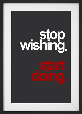 Stop wishing. (Fitness Motivation)