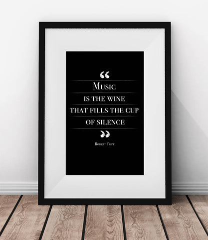 Music is the wine that fills the cup of silence.