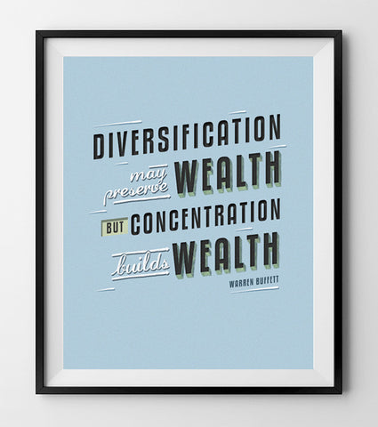 Diversification may preserve wealth.  (BLUE)