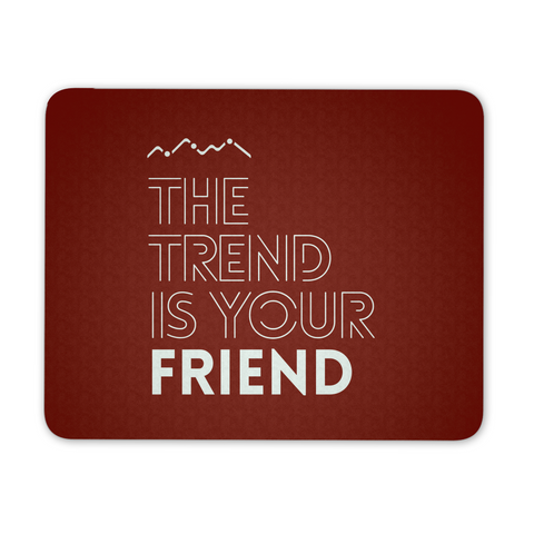 The trend is your friend, red