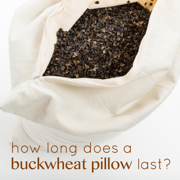 How long can a ComfyComfy buckwheat hull pillow last?