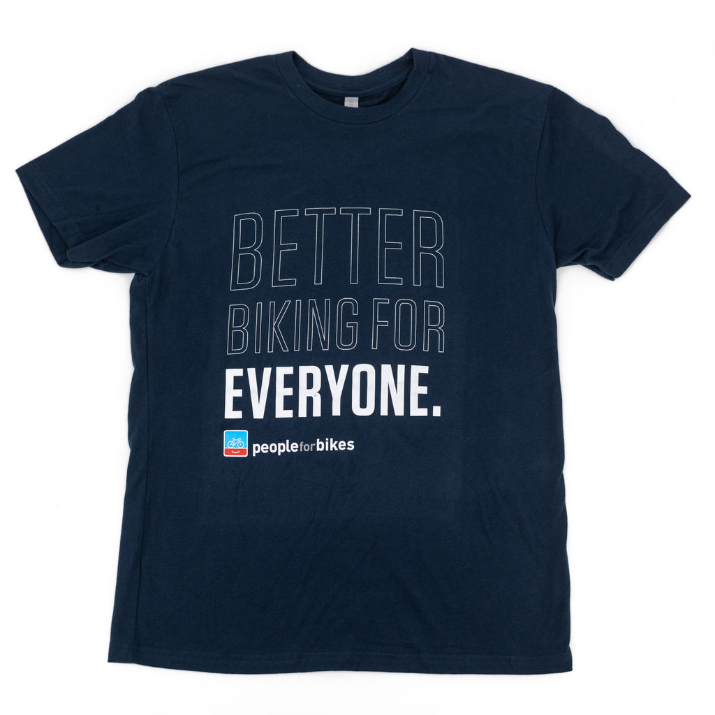 Better Biking For Everyone Tshirt
