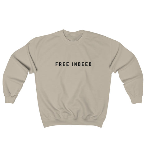 FREE INDEED SWEATSHIRT