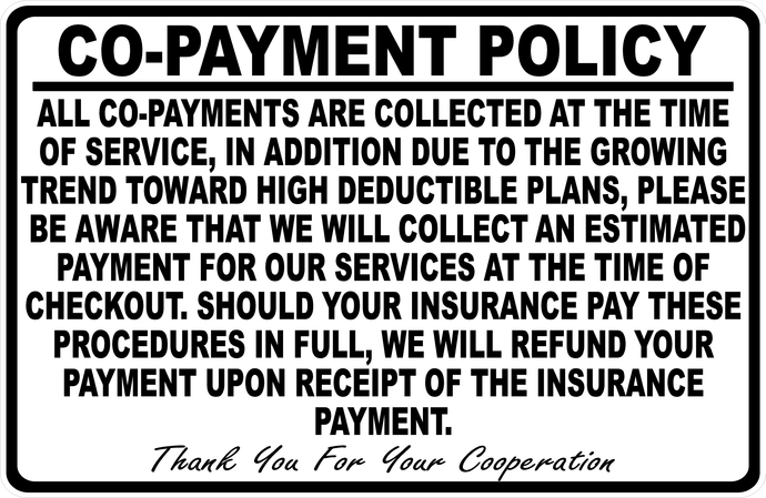 Medical Insurance Co-Payment Policy Sign for Medical Facilities