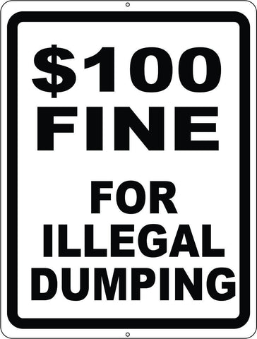 $100 Fine for Illegal Dumping Sign