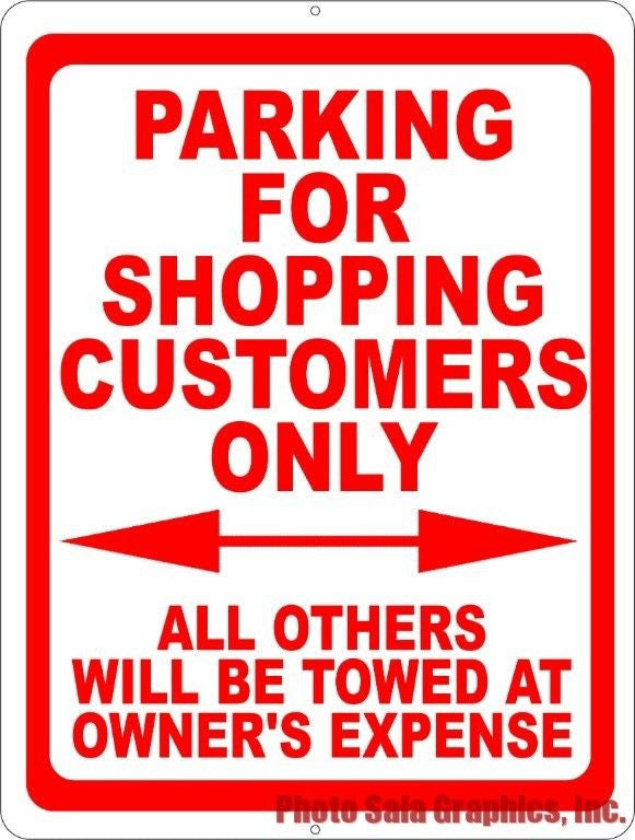 Parking for Shopping Customers Only Sign - Signs & Decals by SalaGraphics
