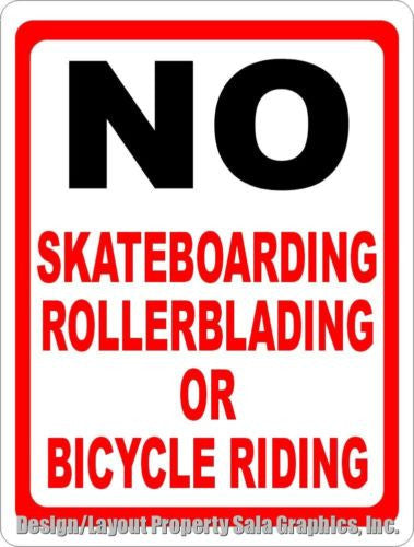 No Skateboarding Rollerblading or Bicycle Riding Sign - Signs & Decals by SalaGraphics