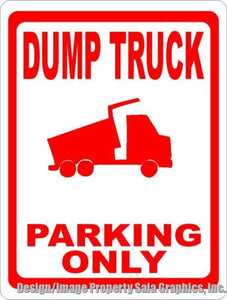 Dump Truck Parking Only Sign - Signs & Decals by SalaGraphics