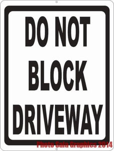 Do Not Block Driveway Sign - Signs & Decals by SalaGraphics