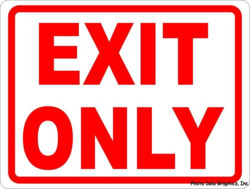 Exit Only Sign - Signs & Decals by SalaGraphics