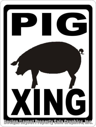 Pig Xing Crossing Sign - Signs & Decals by SalaGraphics